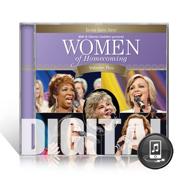Women Of Homecoming Volume 2 - Digital