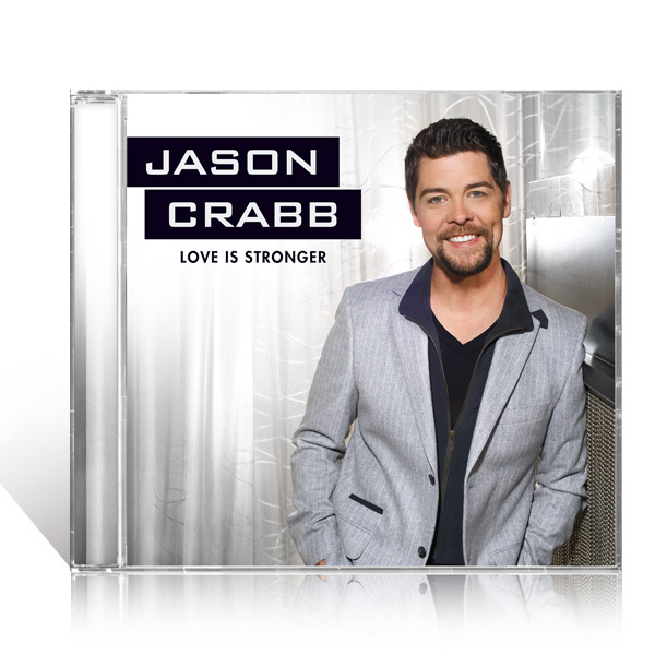 Jason Crabb: Love Is Stronger CD