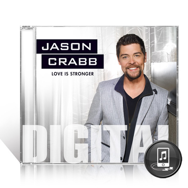 Jason Crabb: Love Is Stronger - Digital