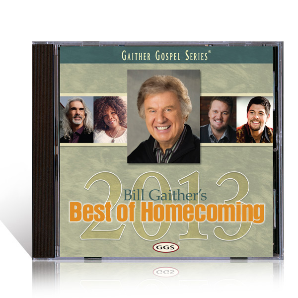 Bill Gaithers Best Of Homecoming 2013 CD