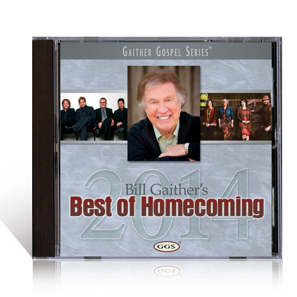 Bill Gaithers: Best Of Homecoming 2014