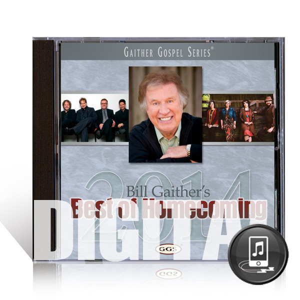 Bill Gaither\'s Best Of Homecoming 2002 - Digital - Gaither