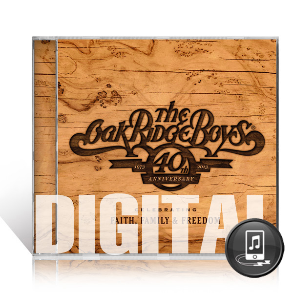 The Oak Ridge Boys: 40th Anniversary - Digital