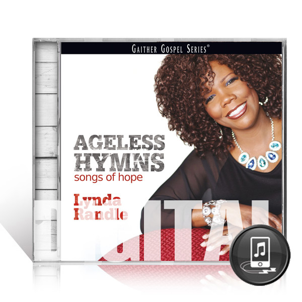 Lynda Randle: Ageless Hymns - Digital