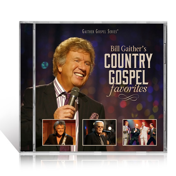 Bill Gaithers Country Gospel Favorites CD