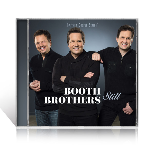 Booth Brothers Still CD