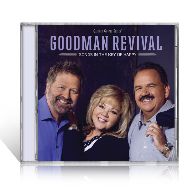 Goodman Revival: Songs In The Key Of Happy CD