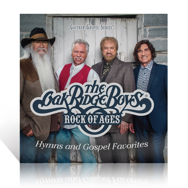 The Oak Ridge Boys - Rock Of Ages: Hymns And Gospel Favorites CD