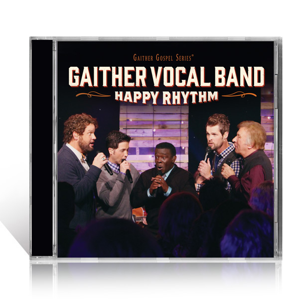 Gaither  Vocal Band: Happy Rhythm CD