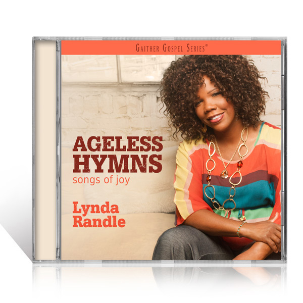 Lynda Randle: Ageless Hymns Songs Of Joy