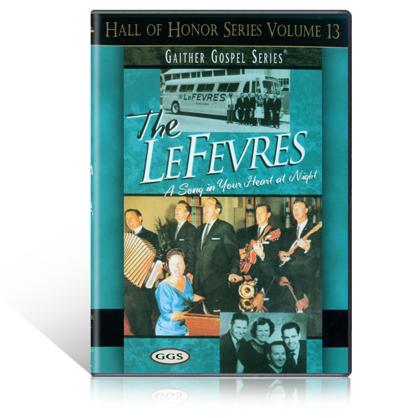 The LeFevres: A Song In Your Heart DVD