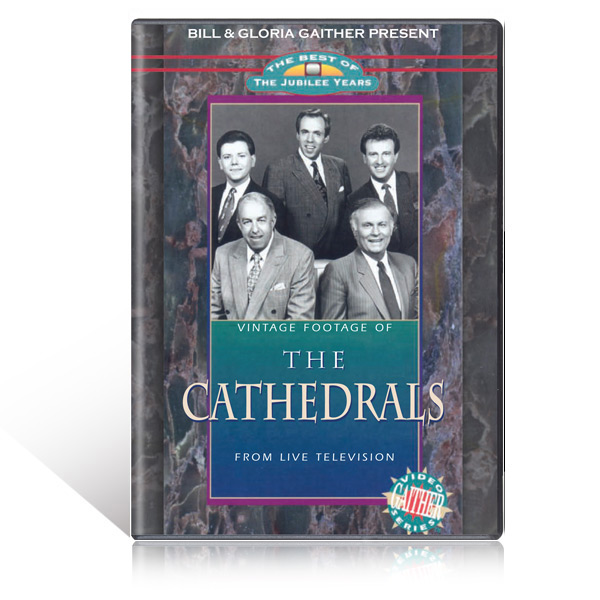 The Cathedrals: Jubilee Years Vol. 1 DVD