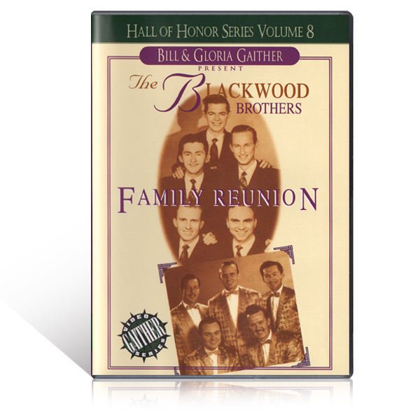 The Blackwood Brothers:  Family Reunion DVD