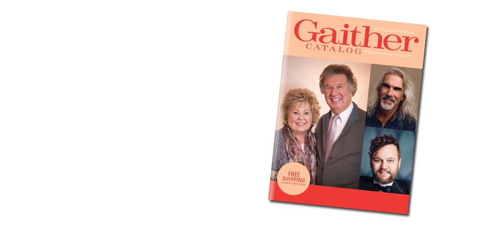 View the Gaither catalog