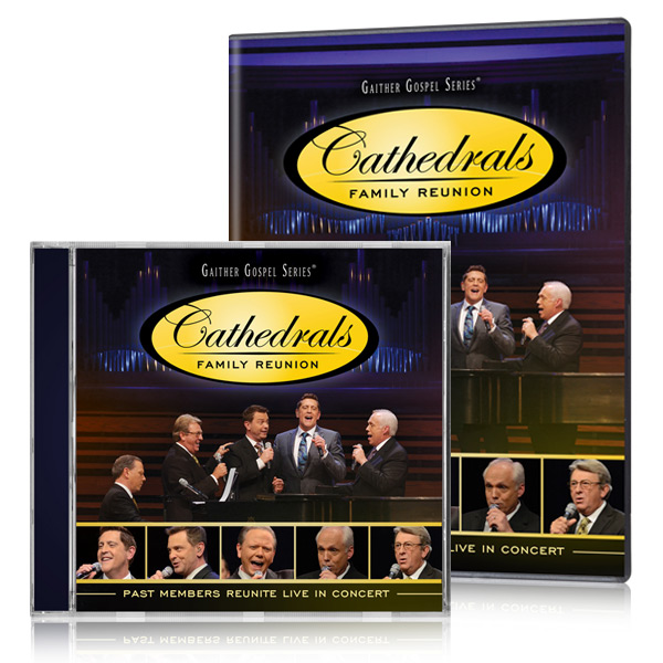 The Cathedrals Family Reunion DVD/CD
