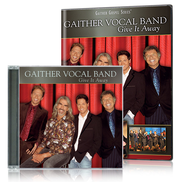 Gaither Vocal Band: Give It Away DVD & CD
