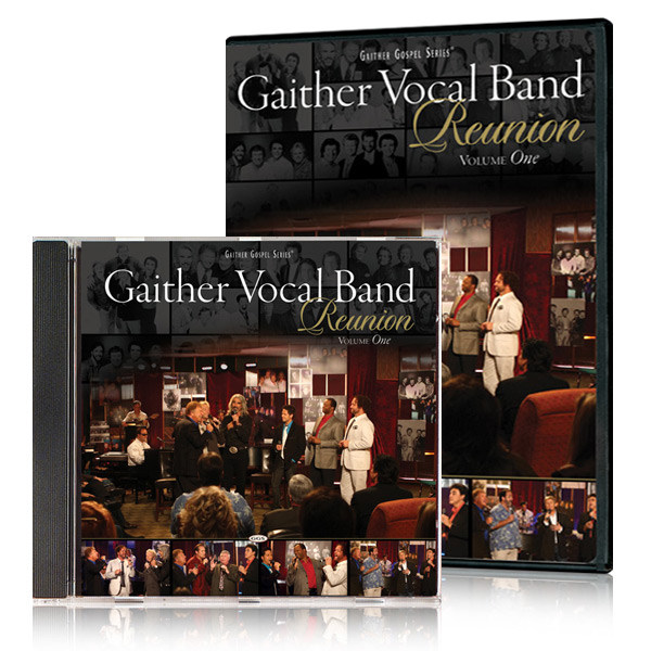 Gather Vocal Band: Reunion Vol. 1 DVD & CD