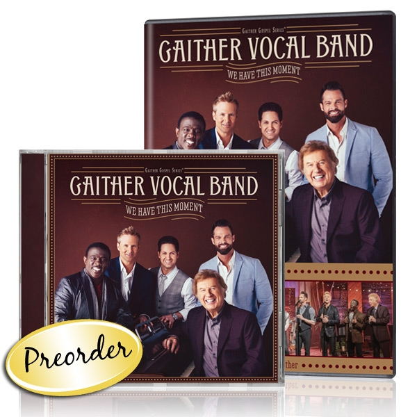 Gaither Vocal Band: We Have This Moment DVD/CD