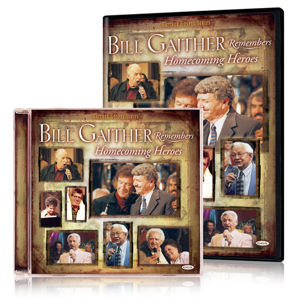 Bill Gaither Remembers Homecoming Heroes DVD & CD