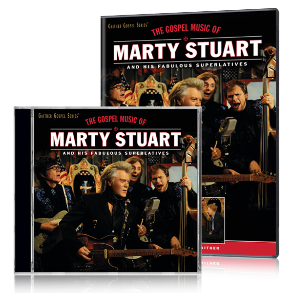 The Gospel Music Of Marty Stuart And His Fabulous Superlatives DVD & CD