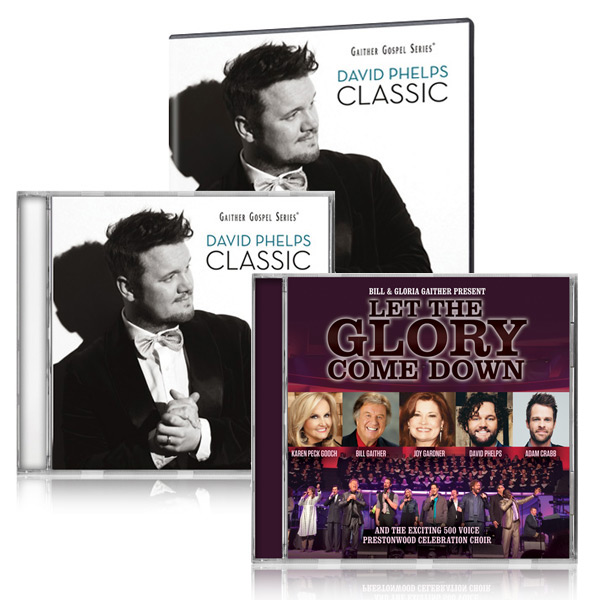 David Phelps: Classics DVD/CD w/bonus Let The Glory Come Down CD