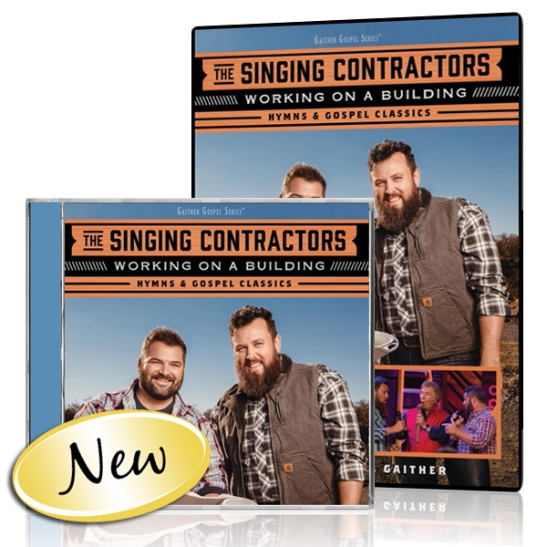 The Singing Contractors Working On A Building Dvdcd Gaither