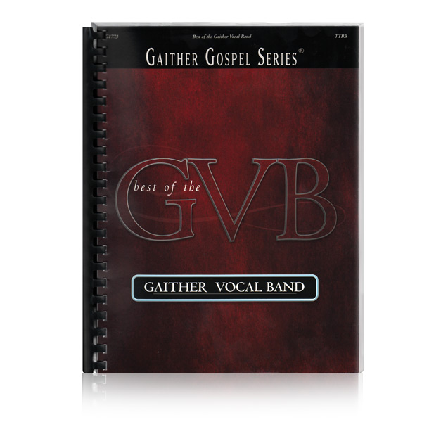Best Of The Gaither Vocal Band Songbooks