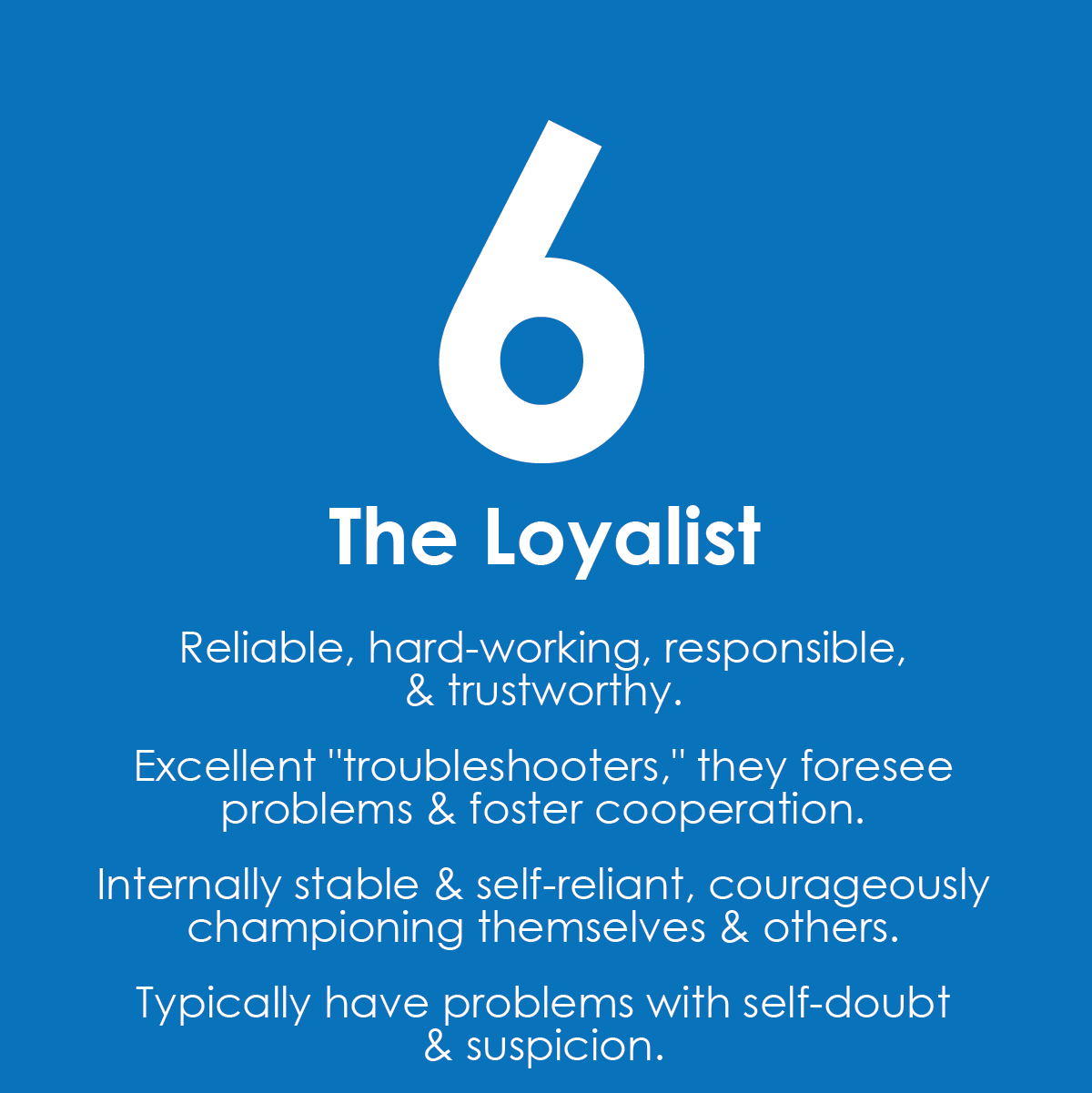 Enneagram Six: The Loyalist