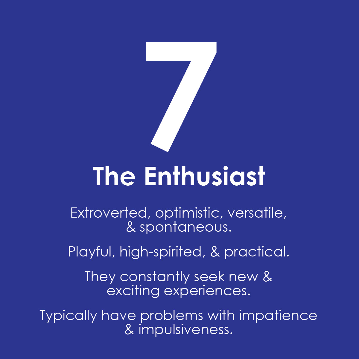 Enneagram 7: The Enthusiast