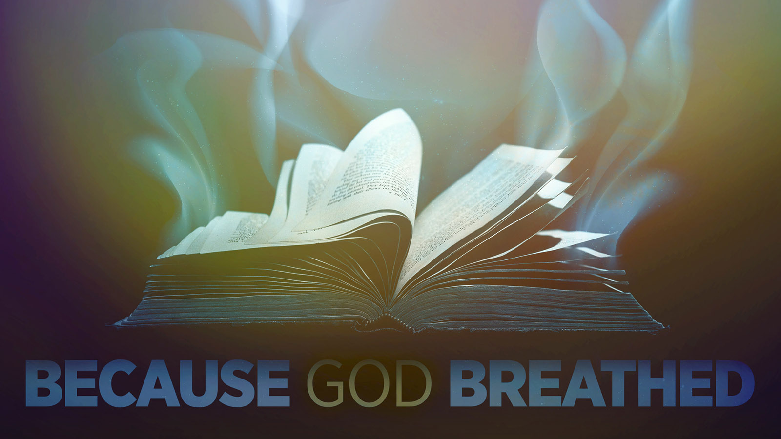 Because God Breathed