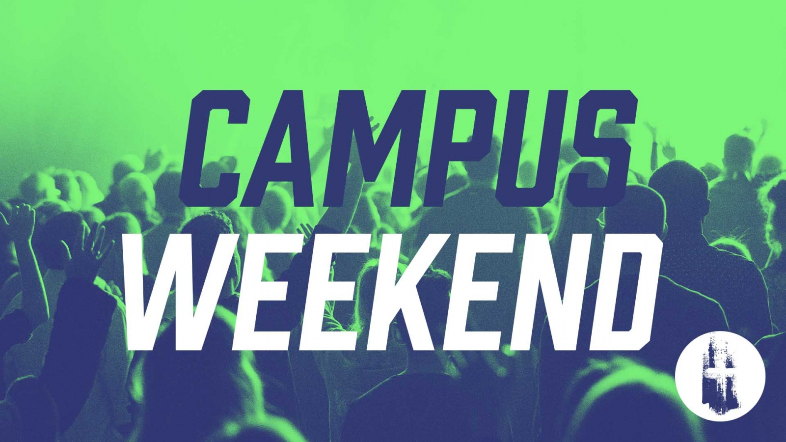 Campus Weekend