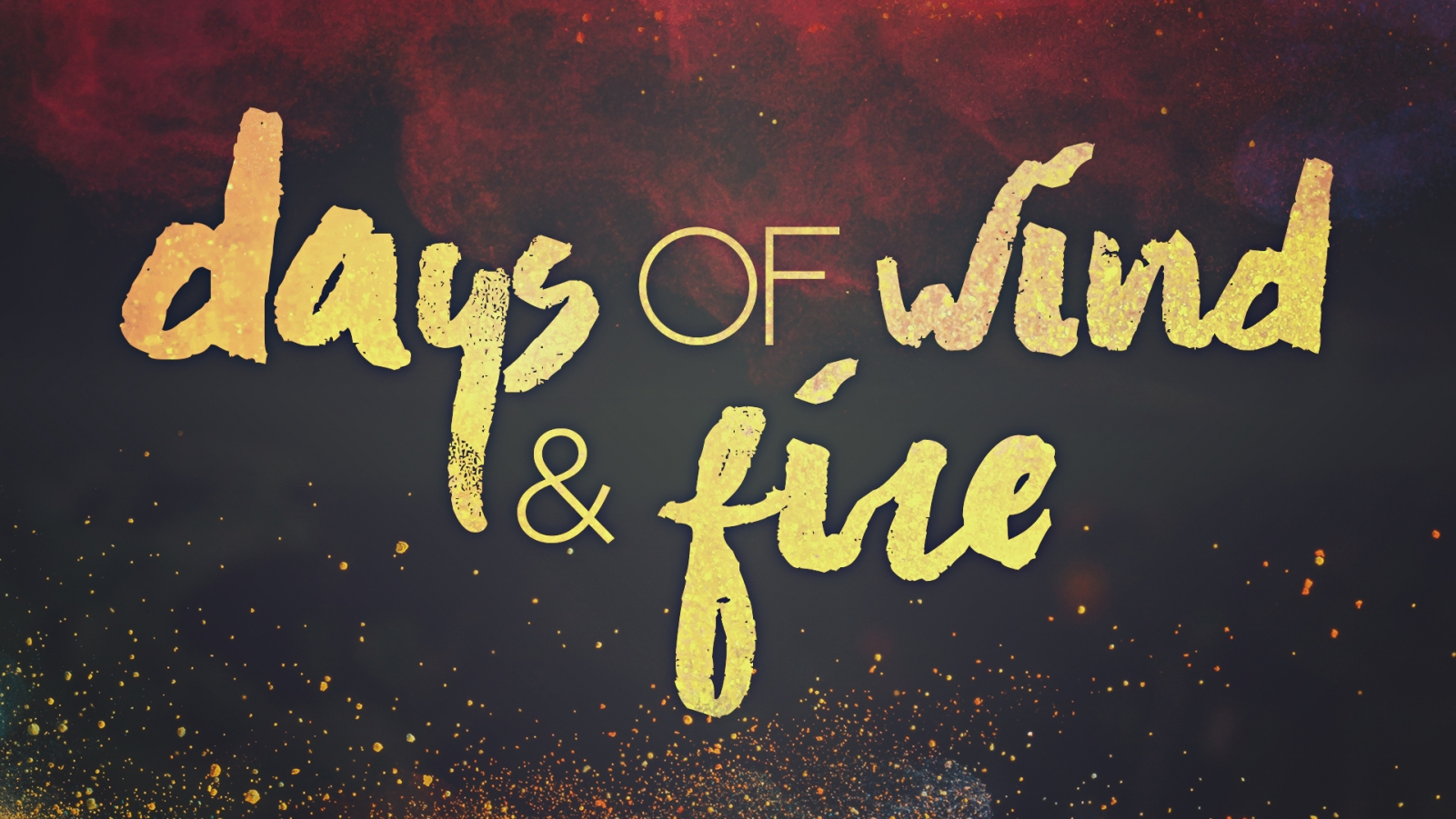 Days of Wind & Fire