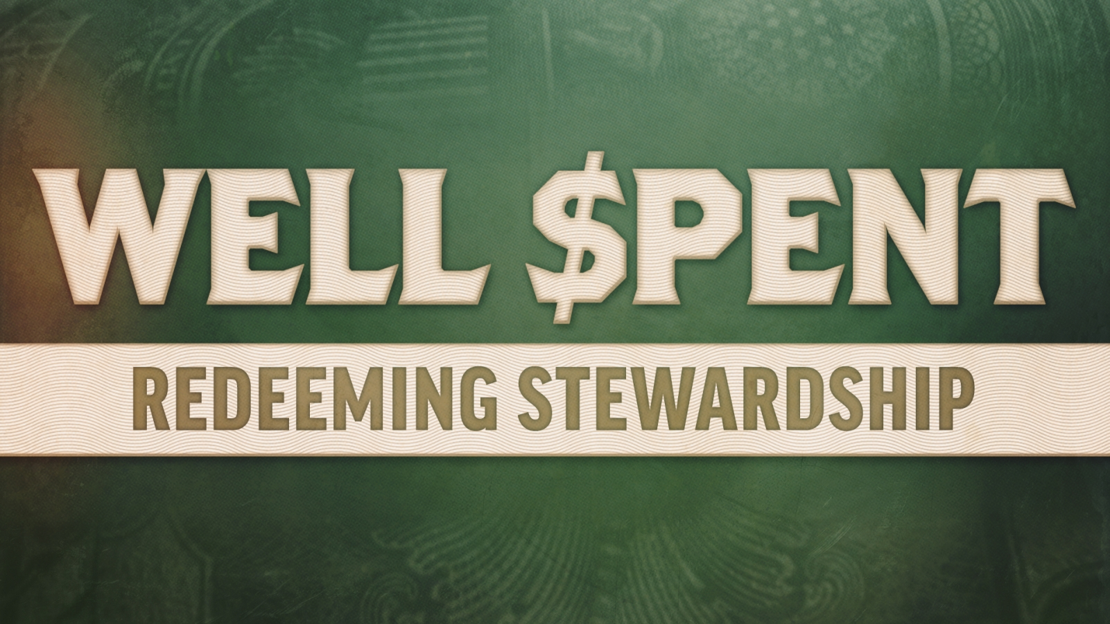 Well Spent: Redeeming Stewardship