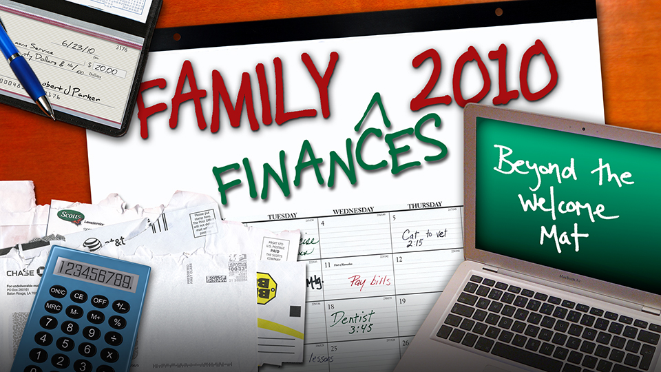 Family Finances 2010: Beyond the Welcome Mat