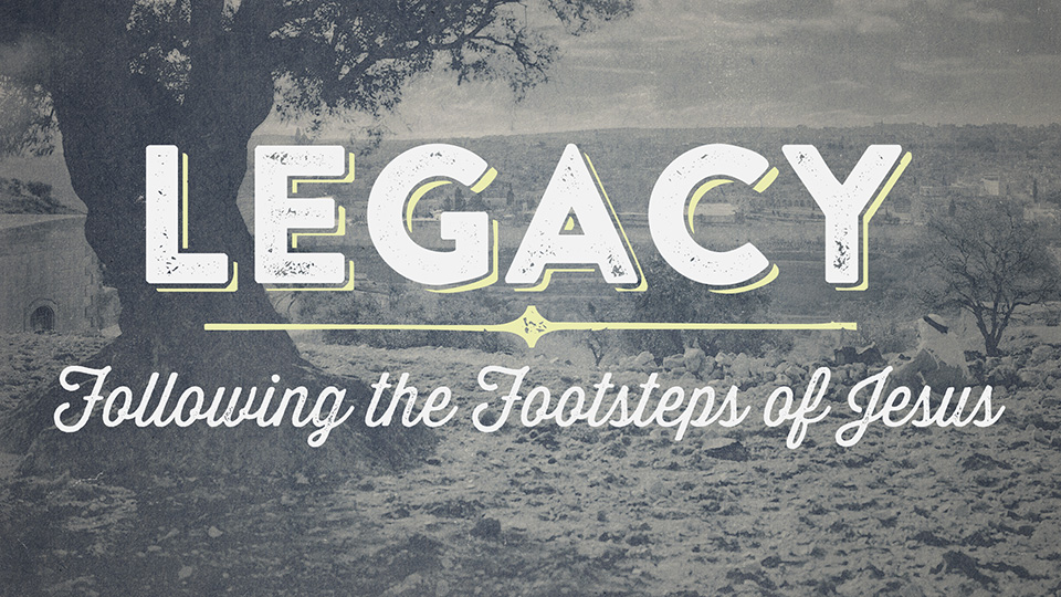 Legacy NT - Chapter VI: Following the Footsteps of Jesus