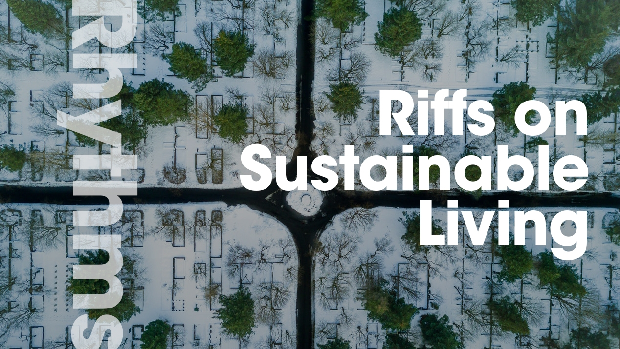 Rhythm: Riffs on Sustainable Living