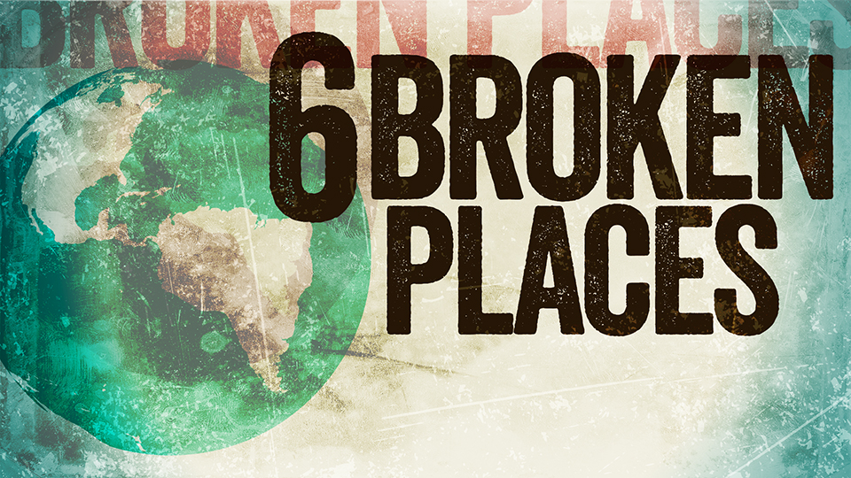 The Six Broken Places