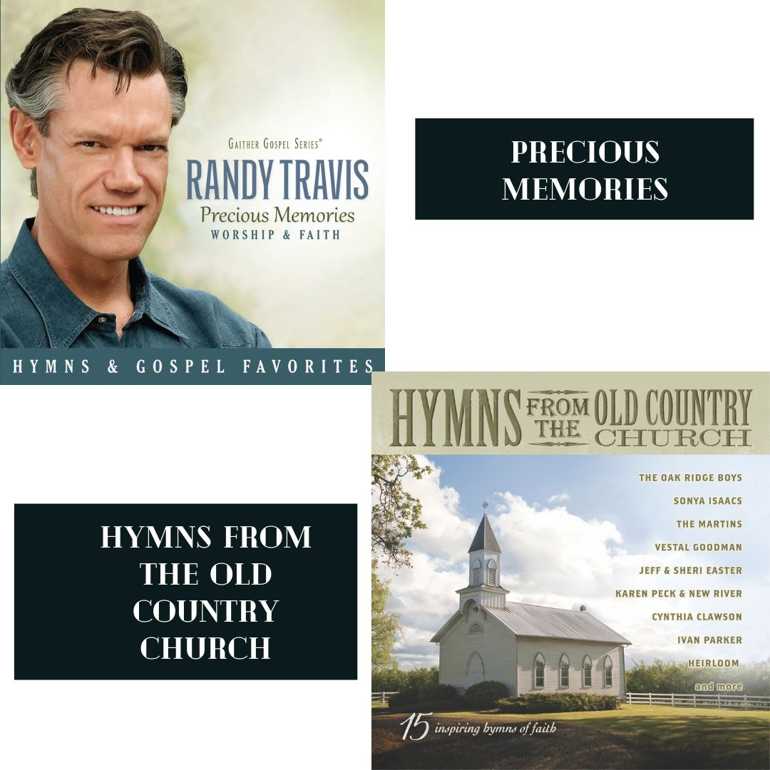 PRECIOUS MEMORIES + HYMNS FROM THE OLD COUNTRY CHURCH