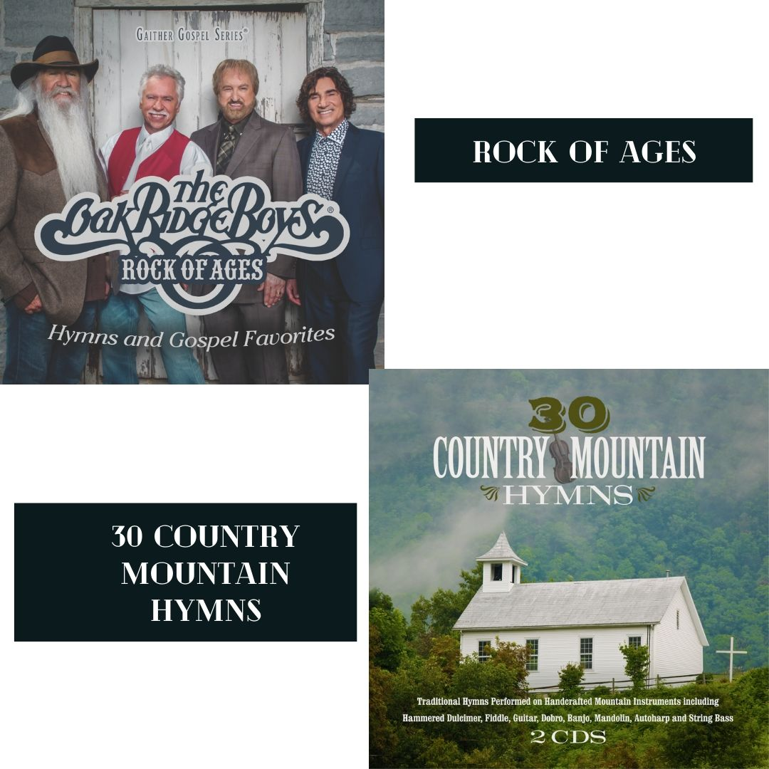 ROCK OF AGES (THE OAK RIDGE BOYS) + 30 COUNTRY MOUNTAIN HYMNS (BEST OF GREEN HILL MUSIC SERIES)