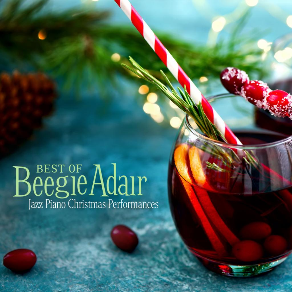 BEST OF BEEGIE ADAIR: JAZZ PIANO CHRISTMAS PERFORMANCES