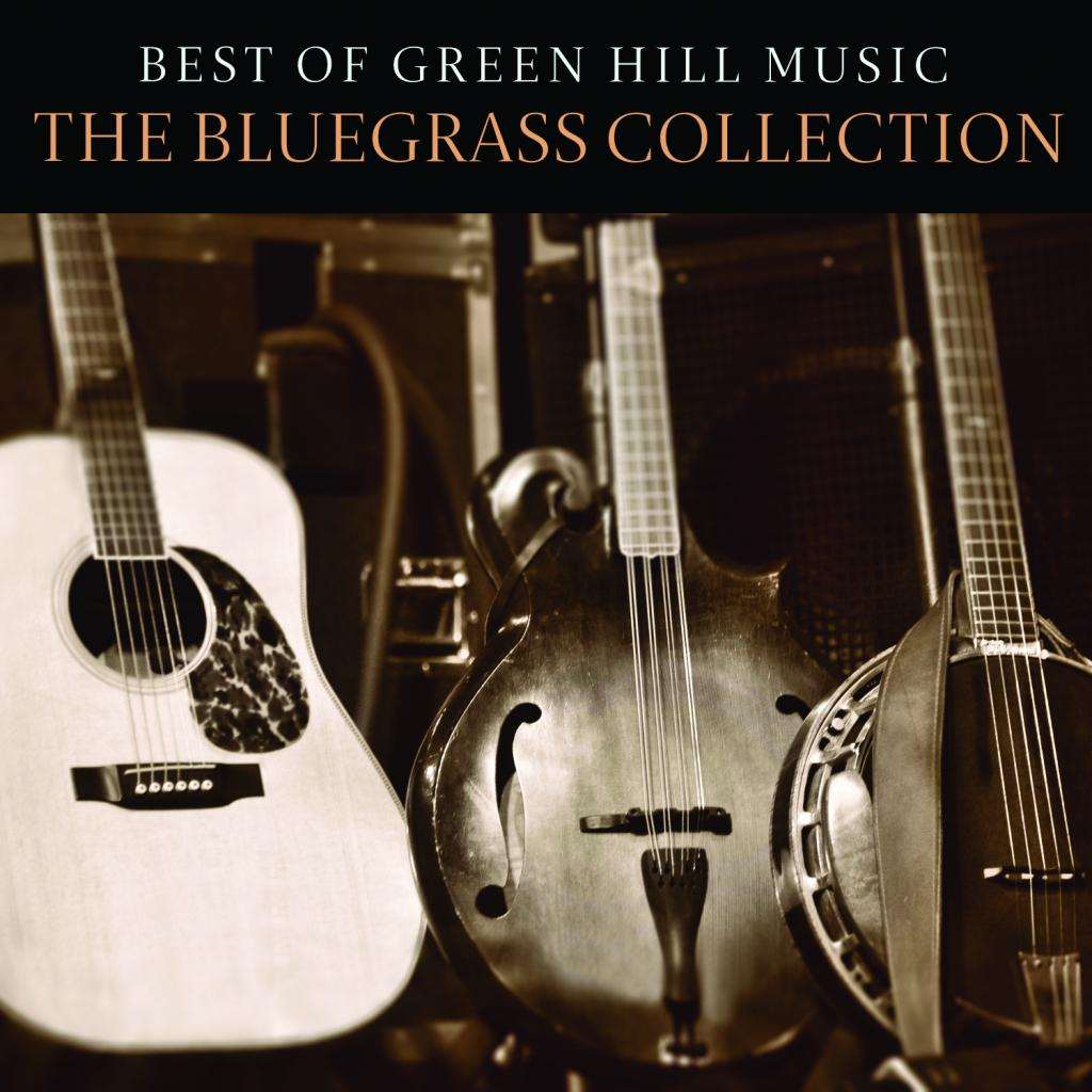 BEST OF GREEN HILL MUSIC: THE BLUEGRASS COLLECTION