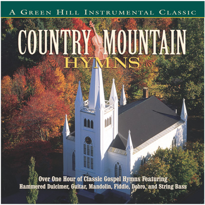 COUNTRY MOUNTAIN HYMNS - Green Hill Productions