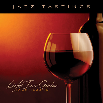 JAZZ TASTINGS: LIGHT JAZZ GUITAR