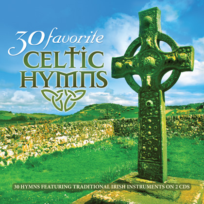 30 FAVORITE CELTIC HYMNS - 2 CDs