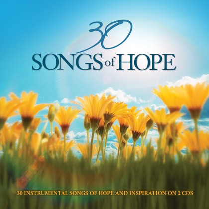 30 SONGS OF HOPE - 2 CDS