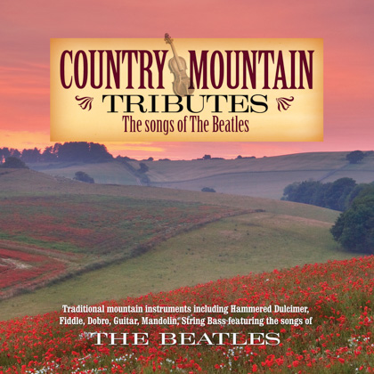 COUNTRY MOUNTAIN TRIBUTES: THE SONGS OF THE BEATLES