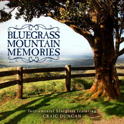 BLUEGRASS MOUNTAIN MEMORIES