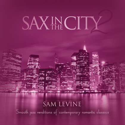 SAX IN THE CITY 2