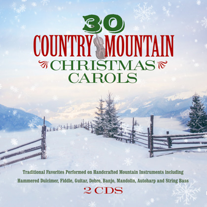 30 COUNTRY MOUNTAIN CHRISTMAS CAROLS - 2 CDS