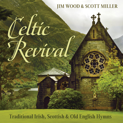 30 FAVORITE CELTIC HYMNS - 2 CDs - Green Hill Productions